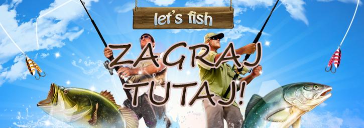 Lets Fish gra